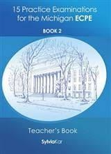 15 Practice Examinations for the Michigan ECPE. Book 2 - Teacher's Book