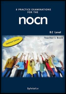 8 Practice Examinations for the NOCN B2 Level: Student's Book
