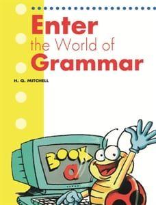 Enter The World Of Grammar Α: Student's Book (Βιβλίο Μαθητή)