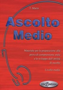 Ascolto Medio-Libro dello studente (+ cd audio). Βιβλίο μαθητή
