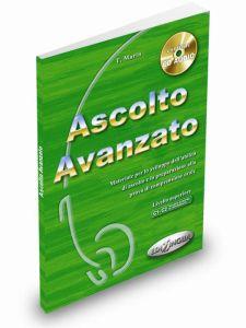 Ascolto Avanzato - Libro dello studente + CD Audio. Βιβλίο μαθητή