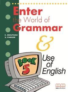 Enter The World Of Grammar 5: Student's book (Βιβλίο Μαθητή)
