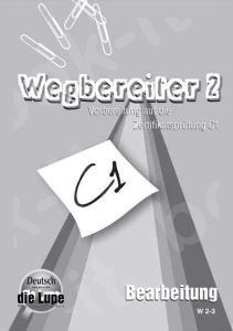 Wegbereiter 2 - Bearbeitung (C1)