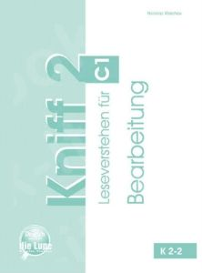 Kniff 2 - Bearbeitung (C1)