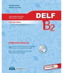 DELF B2 oral. Livre de l'eleve & Mp3