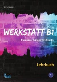 Werkstatt B1- Lehrbuch (Βιβλίο Μαθητή)