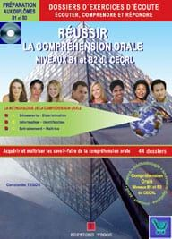 Reussir la Comprehension Orale - Niveaux DELF B1 & B2 du CECRL: Professeur ( Corriges & transcriptions & 2CD'S)