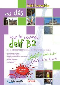 Vos Cles Delf B2: Βιβλίο Μαθητή (Nouvelle Edition 2015)