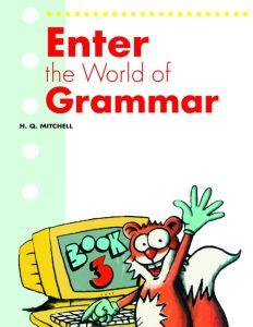 Enter The World Of Grammar 3: Student's Book (Βιβλίο Μαθητή)