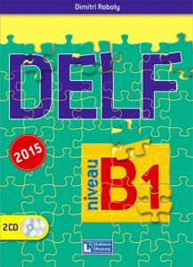 DELF  B1(2015). Βιβλίο Μαθητή