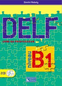 DELF B1 (2015). Livre du professeur