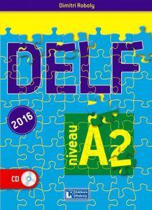 Delf A2 (2016). Methode (Βιβλίο Μαθητή)