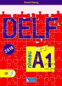 DELF A1 (2016). Βιβλίο Μαθητή (Roboly)