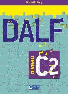 DALF C2: Methode de Francais