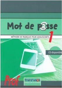 Mot de Passe 1:Cahier(Βιβλίο Ασκήσεων)