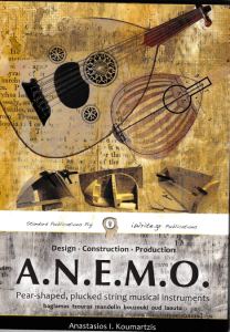 A.N.E.M.O: How to Design, Construct and Produce traditional music instruments (Bouzouki, Baglamas, Tzouras, Mandolin, Oud, Laouto)
