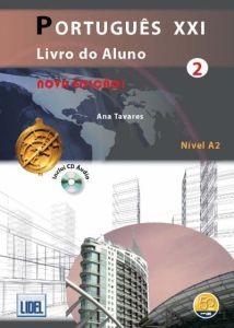 Portugues XXI 2 - PACK: Livro Du Aluno + Caderno De Exercicios + Audio Cd(Βιβλίο Μαθητή + Βιβλίο Ασκήσεων)