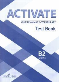 Activate Your Grammar & Vocabulary B2: Test book