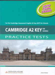 Cambridge A2 Key for Schools Practice Tests: Student's Book (2020 Exam Format)