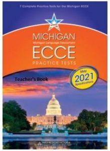 Michigan ECCE Practice Tests 1: Teacher's Book (2021 Format)