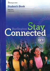Stay Connected B1+: Student's Book (+ FREE Practice Test)