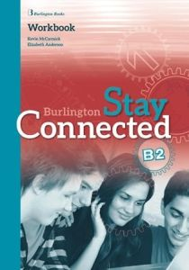 Stay Connected B2: WorkBook