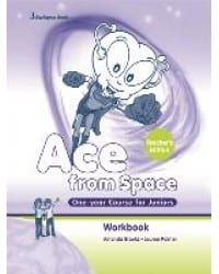Ace From Space One-year Course for Juniors. Teacher's WorkBook