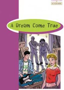 Dream Come True & Glossary & Answer Key  (C Class)