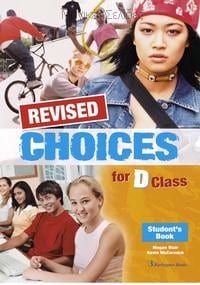 Choices for D Class - REVISED Student's Book