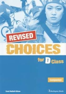 Choices for D Class - REVISED Companion