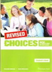 Choices for FCE & other B2 level exams REVISED: Workbook
