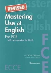 Mastering Use of English for FCE – Revised. Student's Book