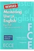 Mastering Use of English for FCE – Revised. Teacher's Book