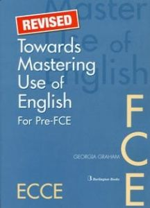 Towards Mastering Use of English for Pre-FCE (Revised). Student's Book