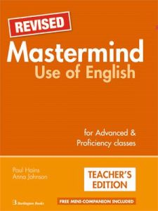 Mastermind Use of English for Advance Proficiency class – Revised. Teacher's Book