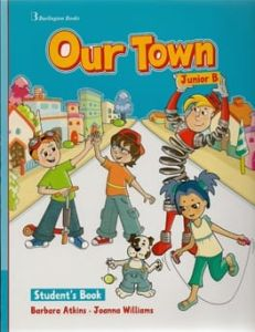 Our Town Junior B. Student's Book (Βιβλίο Μαθητή)