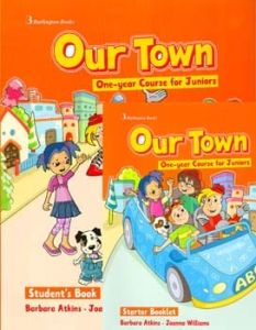 Our Town One-year Course for Juniors. Student's Book (Βιβλίο Μαθητή)