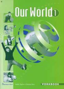 Our World 1. Workbook (Βιβλίο Ασκήσεων)