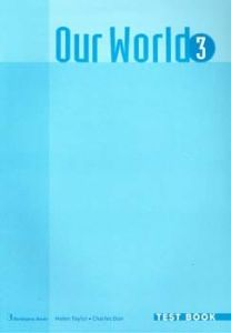 Our World 3. Test Book