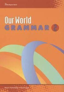 Our World 2. Grammar