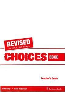 Choices for ECCE. Teacher's Guide (Revised)