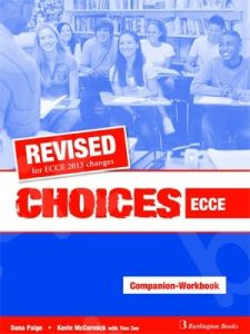 Choices for ECCE. WorkBook & Companion (Revised)