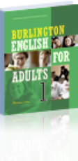 Burlington English For Adults 1: Student's Book