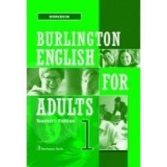 Burlington English For Adults 1: Teacher's Guide