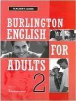 Burlington English For Adults 2: Teacher's Book
