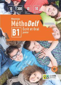 Nouveau Methodelf B1 - Ecrit et Oral Junior: Livre d'eleve & Tests (Πακέτο βιβλίων Μαθητή)
