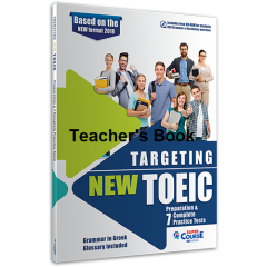 Targeting NEW TOEIC Preparation & 7 Practice Tests: Teacher's Book (Βιβλίο Καθηγητή) (with overprinted answers and Listening Transcripts)