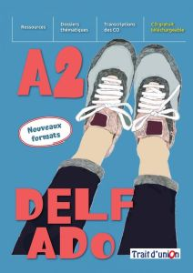 Delf Ado A2 (Nouvaux Formats): Livre d'eleve (Βιβλίο μαθητή)