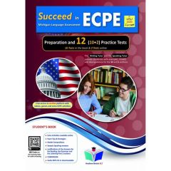 Succeed in Michigan ECPE (10+2 practice Tests): Student's book (Revised 2021)
