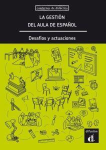 La gestion del aula de espanol